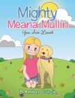 Mighty Meana Mullin You Are Loved Cover Image