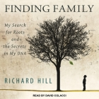 Finding Family: My Search for Roots and the Secrets in My DNA Cover Image