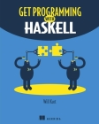 Get Programming with Haskell Cover Image