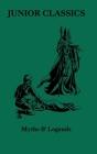 Myths & Legends (Junior Classics #2) Cover Image