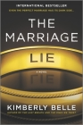 The Marriage Lie: A Bestselling Psychological Thriller Cover Image