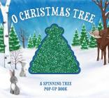 O Christmas Tree: A Spinning Tree Pop-Up Book Cover Image