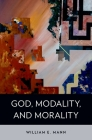 God, Modality, and Morality Cover Image
