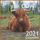 yak cow: 2021 Wall & Office Calendar, 12 Month Calendar Cover Image