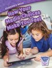 Experience Media: How Your Media Choices Make You Feel (Experience Personal Power) Cover Image