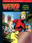 Weird Love: That's The Way I Like It! Cover Image
