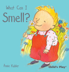 What Can I Smell? (Small Senses) Cover Image