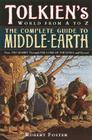 The Complete Guide to Middle-earth: From The Hobbit Through The Lord of the Rings and Beyond Cover Image