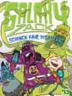 Science Fair Disaster! (Galaxy Zack #13) Cover Image