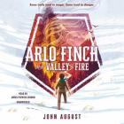 Arlo Finch in the Valley of Fire Lib/E Cover Image