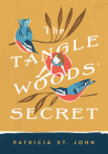 The Tanglewoods' Secret (Patricia St John Series) Cover Image