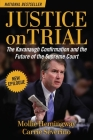 Justice on Trial: The Kavanaugh Confirmation and the Future of the Supreme Court Cover Image