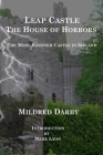 Leap Castle The House of Horrors: The Most Haunted Castle in Ireland Cover Image