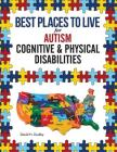Best Places to Live for Autism: Cognitive and Physical Disabilities Cover Image