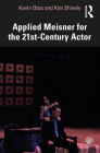 Applied Meisner for the 21st-Century Actor Cover Image