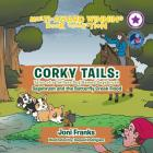 Corky Tails: Tales of a Tailless Dog Named Sagebrush: Sagebrush and the Butterfly Creek Flood Cover Image