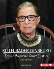 Ruth Bader Ginsburg, 2nd Edition: Iconic Supreme Court Justice (Gateway Biographies) Cover Image
