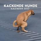 Kackende Hunde Kalender 2022: Lustige Geschenke für Freunde, Hundebesitzer, Weihnachten, Neujahr, Hundeliebhaber, Hundemama, Hundepapa Cover Image