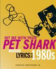 Hit Me With Your Pet Shark: Misheard Lyrics of the 1980s Cover Image