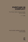 Puritans in Conflict: The Puritan Gentry During and After the Civil Wars Cover Image