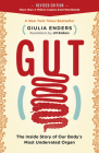 Gut: The Inside Story of Our Body's Most Underrated Organ (Revised Edition) Cover Image
