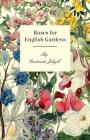 Roses For English Gardens Cover Image