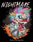 NightMare Horror Coloring Book: Zombie, Scary, Monsters, Evil Women, Dark Fantasy Creatures Midnight Edition Dark Paper For Adults Cover Image