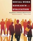Social Work Research and Evaluation: Foundations of Evidence-Based Practice Cover Image