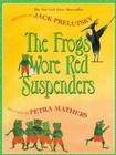 The Frogs Wore Red Suspenders Cover Image