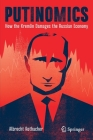 Putinomics: How the Kremlin Damages the Russian Economy Cover Image