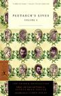 Plutarch's Lives, Volume 1: The Dryden Translation (Modern Library Classics) Cover Image