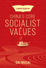 A Concise Reader on China's Core Socialist Values Cover Image