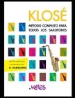 Klosé: Método completo para todos los saxofones Cover Image
