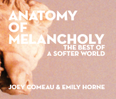 Anatomy of Melancholy: The Best of a Softer World Cover Image