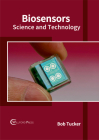 Biosensors: Science and Technology Cover Image