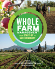 Whole Farm Management: From Start-Up to Sustainability Cover Image