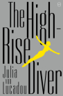 The High-Rise Diver Cover Image