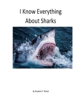 I Know Everything About Sharks: Sharks Cover Image