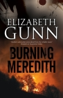 Burning Meredith: A Mystery Set in Montana Cover Image