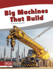 Big Machines That Build Cover Image