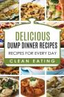 Dump Dinners: Dump Dinners Recipes, BOX SET, Dump Dinners Crock Pot, Dump Dinners Cookbook Cover Image