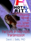 Hotel Ritz - Comparing Mexican and U.S. Street Prostitutes: Factors in Hiv/AIDS Transmission Cover Image
