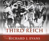 The Coming of the Third Reich Cover Image
