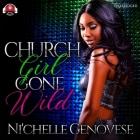 Church Girl Gone Wild Lib/E Cover Image