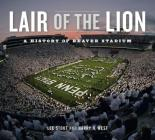 Lair of the Lion: A History of Beaver Stadium Cover Image