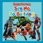 Superheroes Say No To Bullying Cover Image
