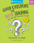 Good Questions for Math Teaching: Why Ask Them and What to Ask, Grades K–5, Second Edition Cover Image
