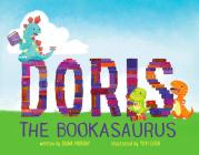Doris the Bookasaurus Cover Image