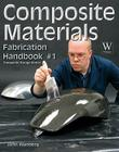 Composite Material Fabrication Handbook #1 (Composite Garage) Cover Image