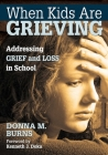 When Kids Are Grieving: Addressing Grief and Loss in School Cover Image